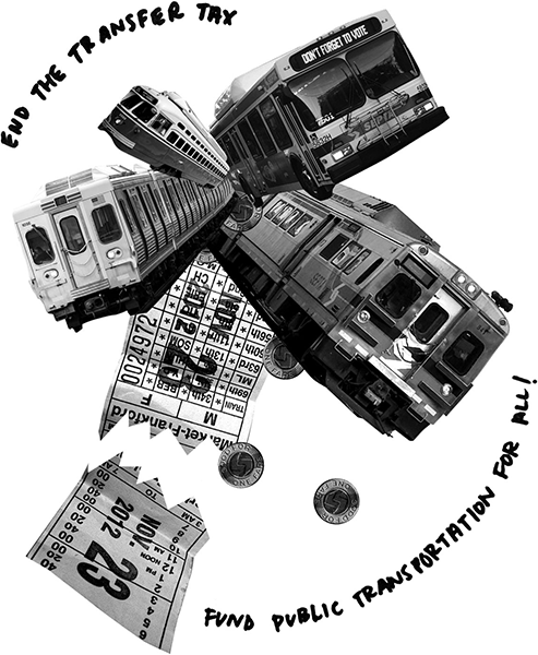 Design Activist Institute End the transfer tax, fund public transportation for all!