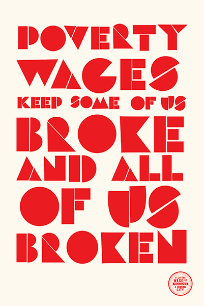 Design Activist Institute Poverty wages keep some of us broke and all of us broken