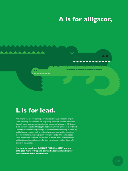 Design Activist Institute A is for alligator, L is for lead