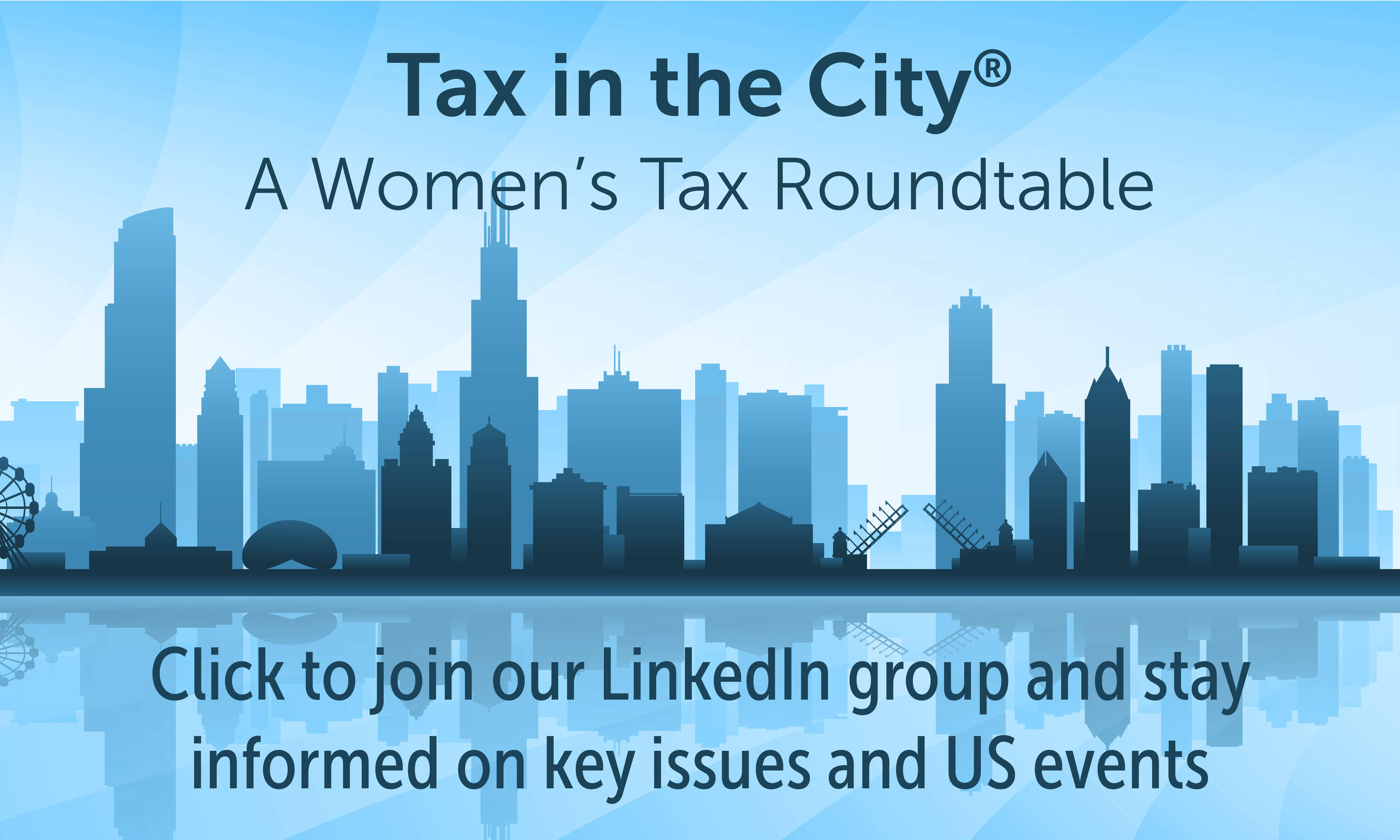 Tax in the City® – A Women's Tax Roundtable