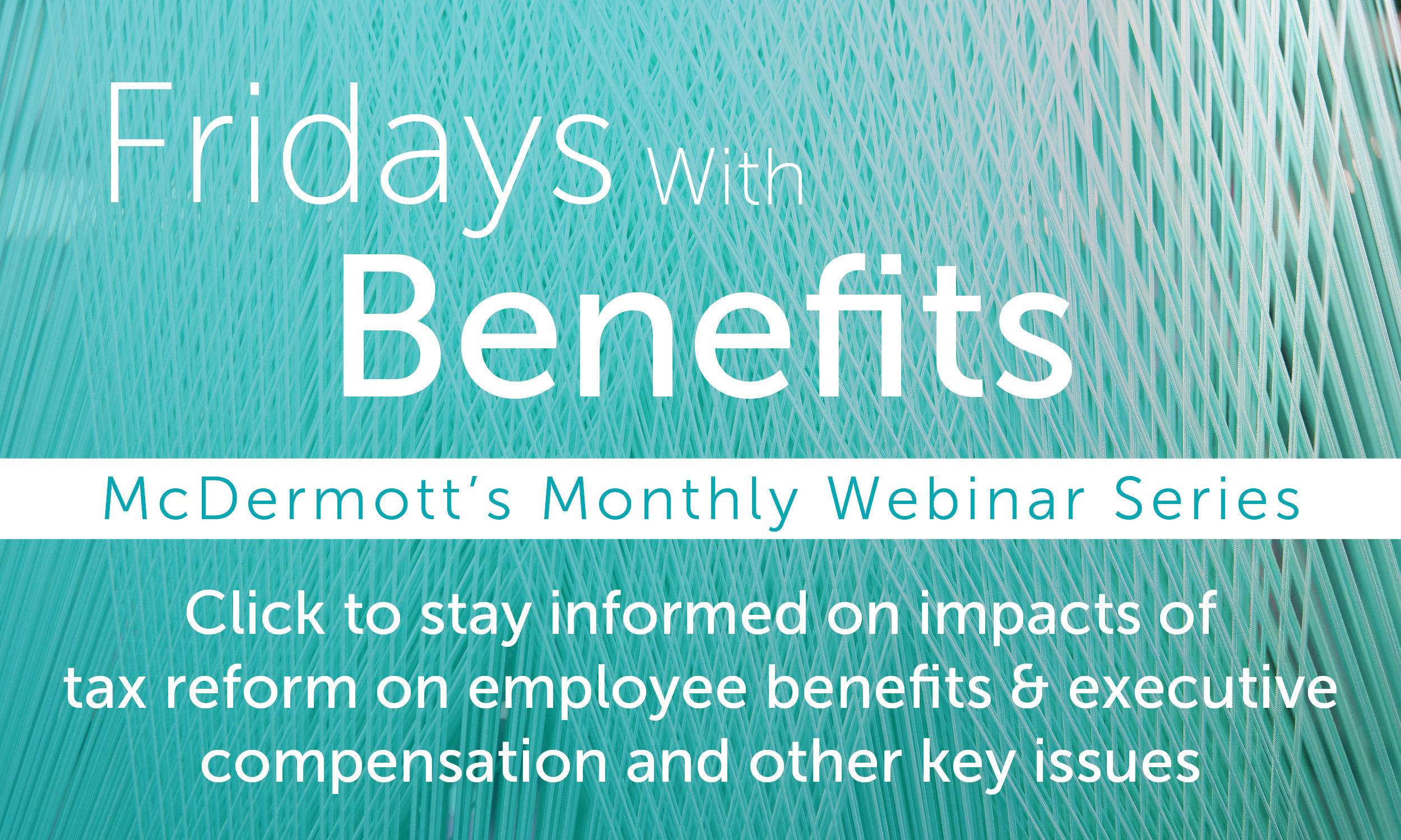 Fridays with Benefits Monthly Webinar Series