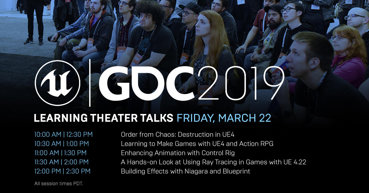 Unreal Engine GDC 2019