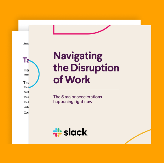 https://slackhq.com/intl-en-au-navigating-the-disruption-of-work