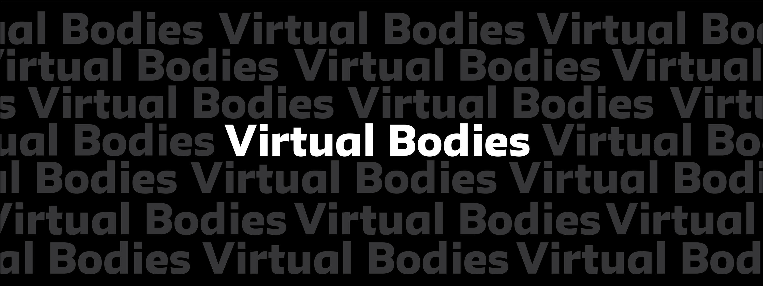 ONLINE | Virtual Bodies: Artist & Curator Talks, Dialogues, and Performances