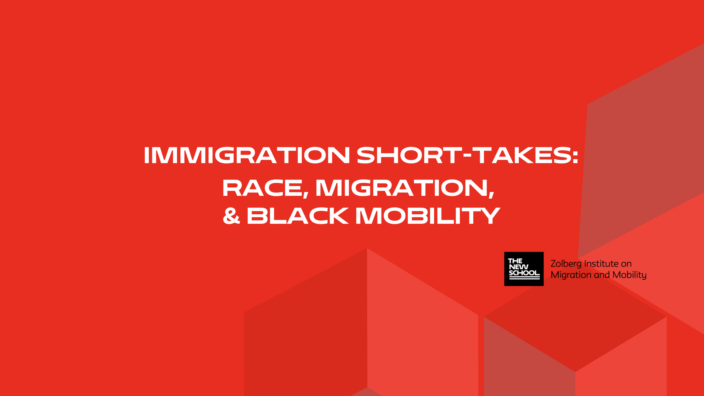 ONLINE | Immigration Short-Takes: Race, Migration, and Black Mobility