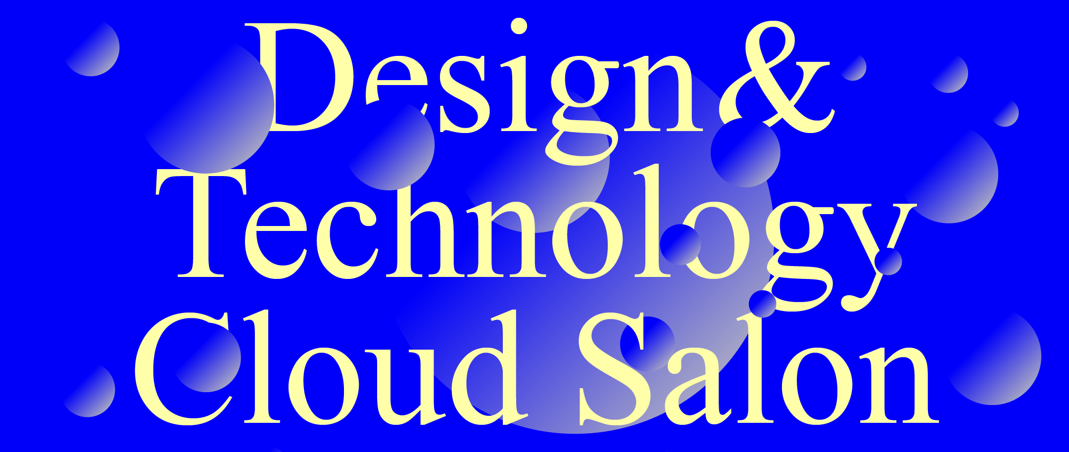 ONLINE | Design and Technology Cloud Salon Fall 2020