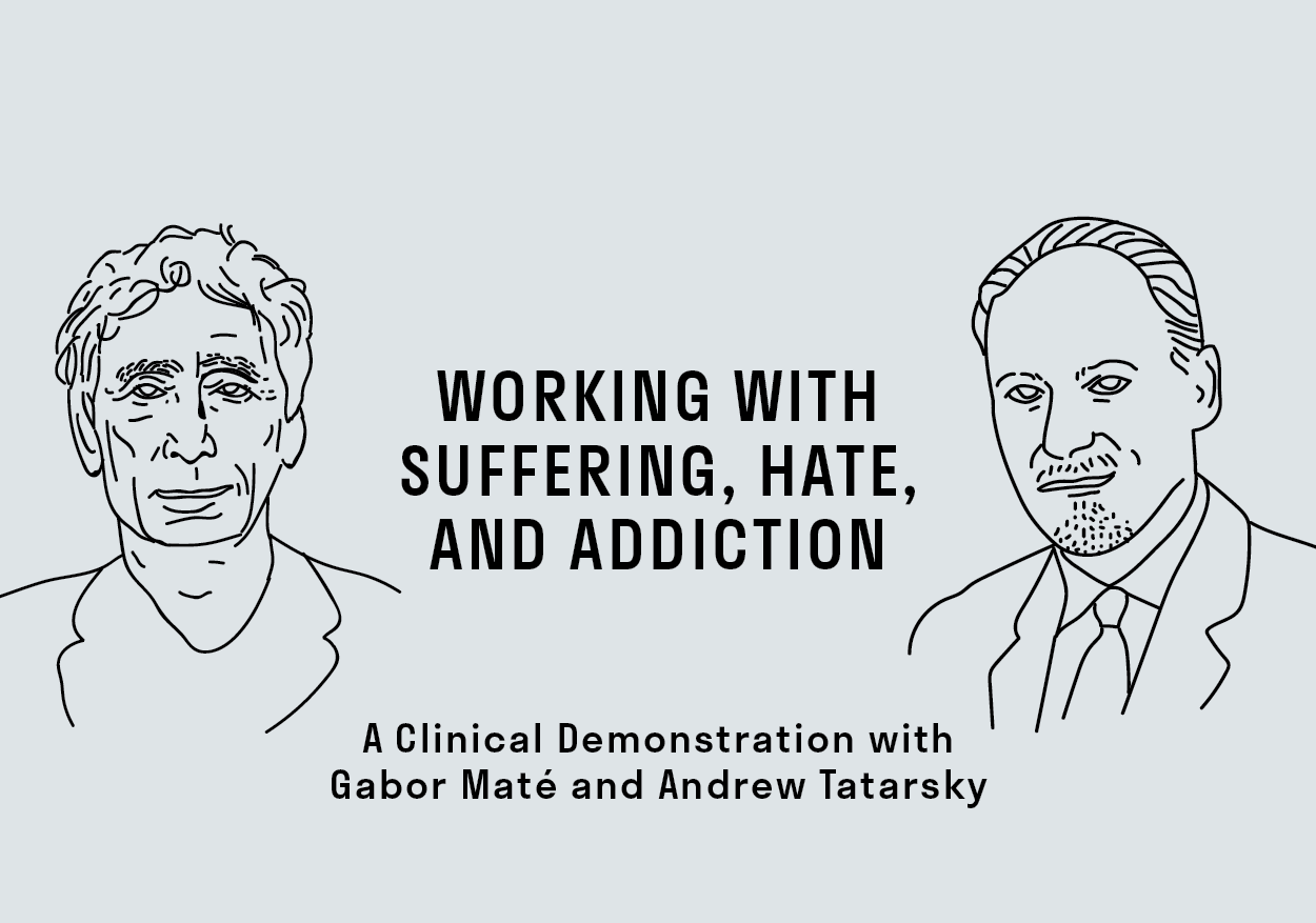 ONLINE | Working with Suffering, Hate, and Addiction: A Clinical Demonstration
