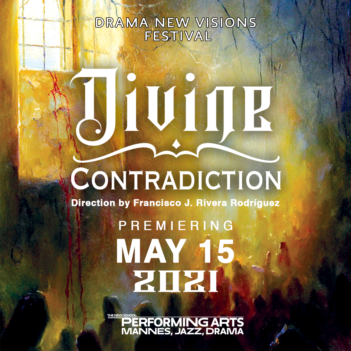 ONLINE | 2021 New Visions Festival production of DIVINE CONTRADICTION