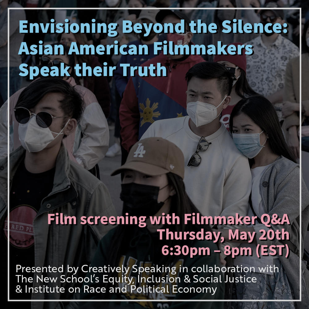 ONLINE | Envisioning Beyond the Silence: Asian American Filmmakers Speak their Truth