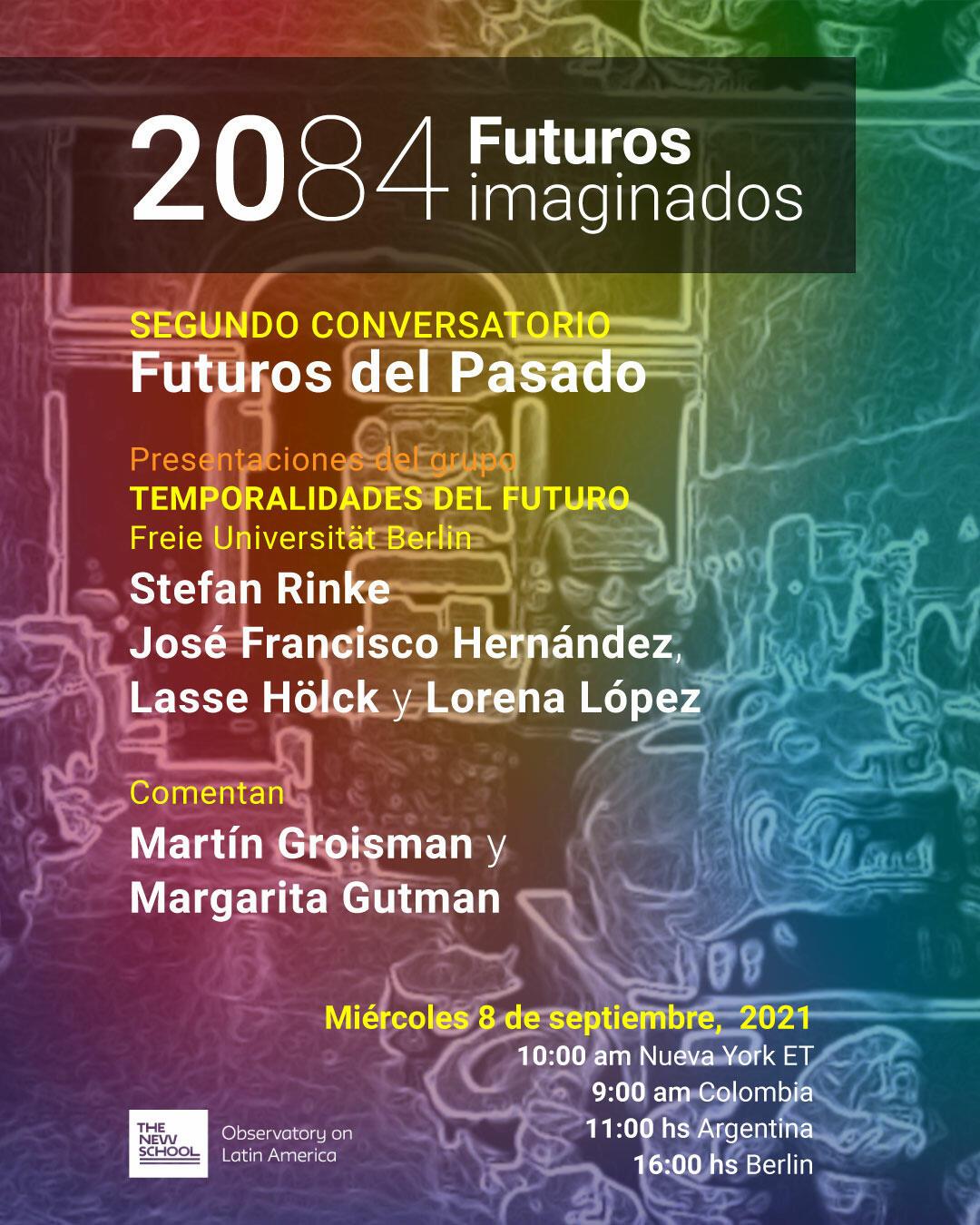 ONLINE   Futuros del Pasado - Segundoconversatorio